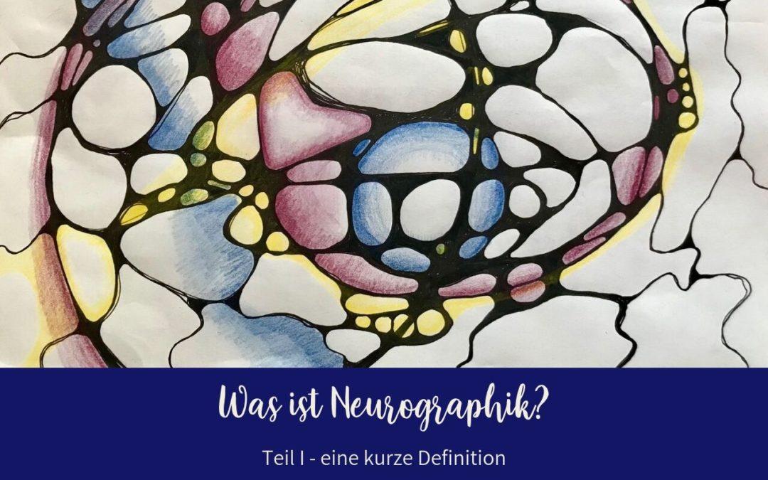 Was ist Neurographik Teil 1 – eine Definition