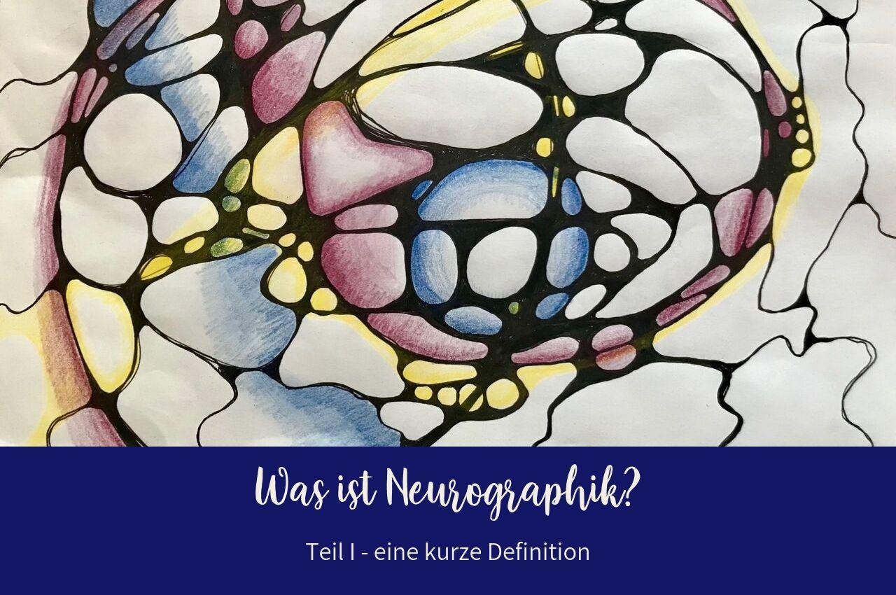 Was ist neurographik - Eine Definition